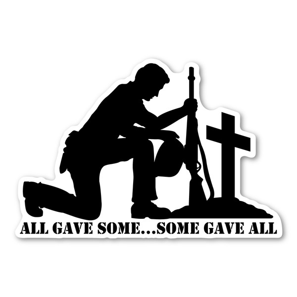 All Gave Some Some Gave All Magnet