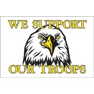 We Support Our Troops Eagle 3x5ft Flag