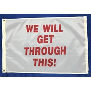 We Will Get Through This Flag